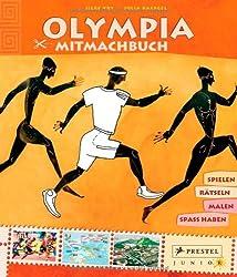Mitmachbuch Olympia: spielen - rätseln - malen - Spaß haben