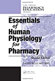 Essentials of Human Physiology for Pharmacy, Second Edition (Pharmacy Education Series)