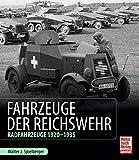 Fahrzeuge der Reichswehr: Radfahrzeuge 1920-1935 - Walter J. Spielberger