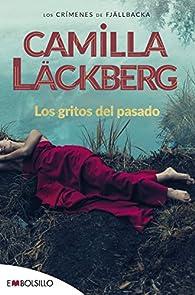 Los gritos del pasado par Camilla Läckberg