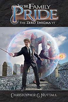The Family Pride (The Zero Enigma Book 6) (English Edition) van [Nuttall, Christopher]