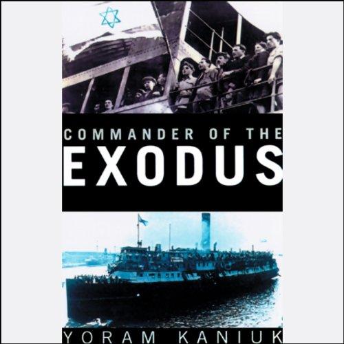 Commander of the Exodus  Audiolibri