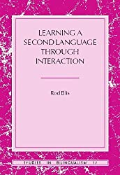 Learning a Second Language through Interaction (Studies in Bilingualism)