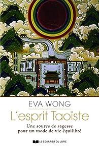 L'esprit Taoiste par Eva Wong