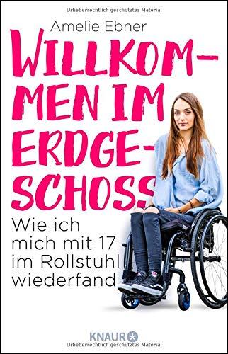 Willkommen im Erdgeschoss: Wie ich mich mit 17 im Rollstuhl wiederfand