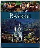 Faszinierendes BAYERN - Ein Bildband mit 120 Bildern - FLECHSIG Verlag - Ernst-Otto Luthardt (Autor)