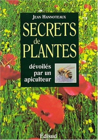 Secrets de plantes dévoilés par un apiculteur