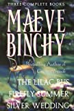 Maeve Binchy: Three Complete Books/the Lilac Bus/Firefly Summer/Silver Wedding