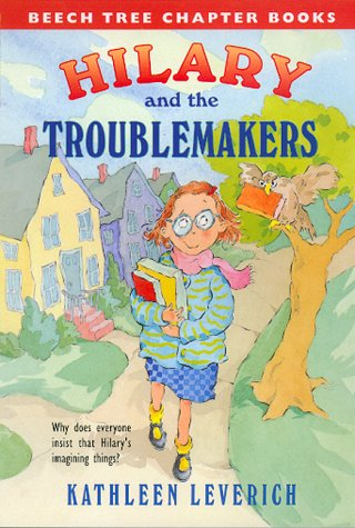 Hilary and the Troublemakers (Beech Tree Chapter Books)
