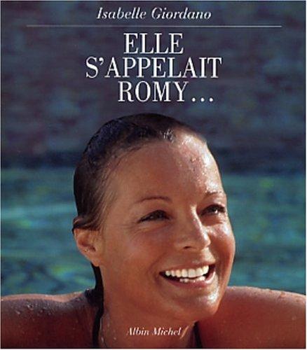 Elle s'appelait Romy par Isabelle Giordano