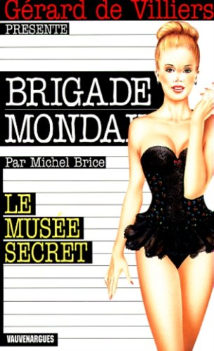 Musée secret par Michel Brice