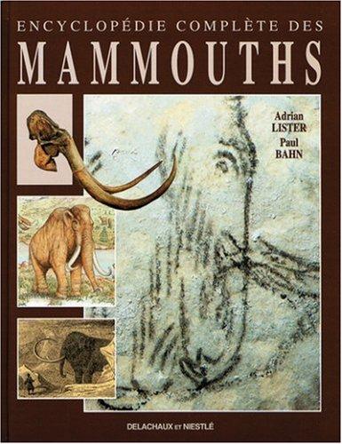 Encyclopédie complète des Mammouths