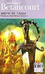 Prélude aux Neuf Princes d'Ambre, II:Ambre et Chaos