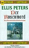 Bruder Cadfael: Der Rosenmord - Ellis Peters