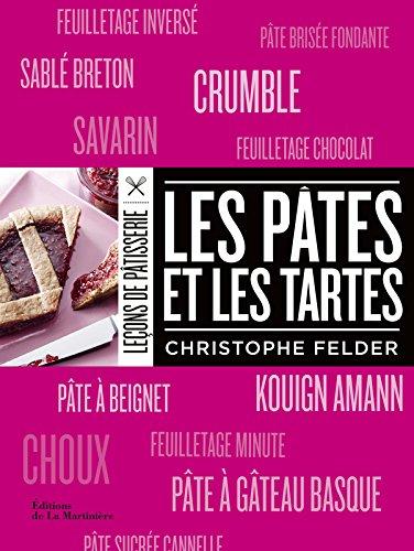 Les Pâtes et les tartes par Christophe Felder