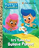 It's Time for Bubble Puppy! (Little Golden Book)