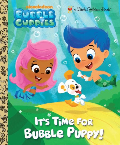 It's Time for Bubble Puppy! (Little Golden Books)