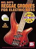 Reggae Grooves For Electric Bass (Mel Bay'S Value Line)