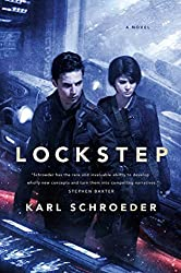 Lockstep: A Novel by Karl Schroeder (2015-03-17)