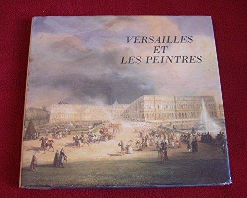 Versailles et les peintres. Musée Lambi...