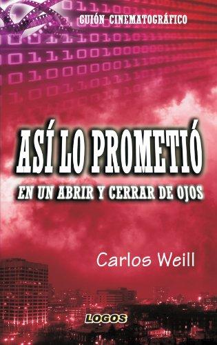 Así Lo Prometió por Carlos Emilio Weill Ampuero