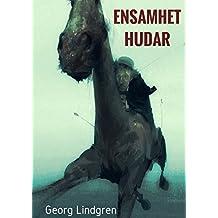 Ensamhet Hudar (Swedish Edition)