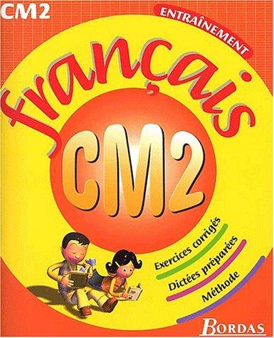 FRANCAIS CM2 NP (Ancienne Edition)