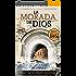 La morada de Dios: dos Caminos (Santiago y Lebaniego) y un único destino (Spanish Edition)