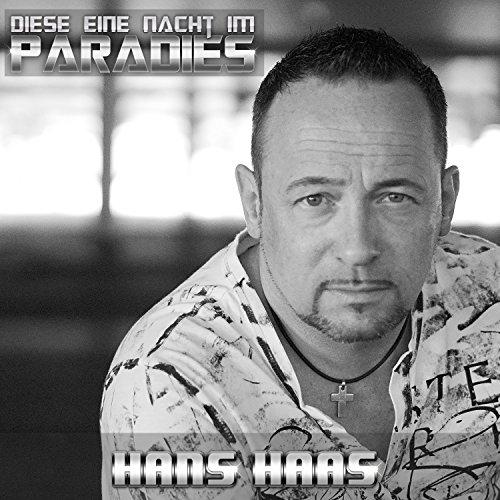 Hans Haas - Diese eine Nacht im Paradies