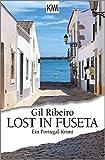 Lost in Fuseta: Ein Portugal-Krimi (Leander Lost ermittelt, Band 1) - Gil Ribeiro