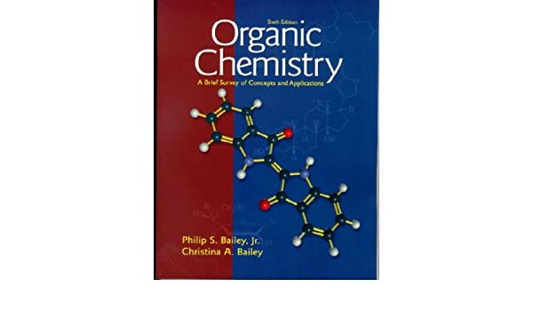 Buy Organic Chemistry: A Brief Survey of Concepts and