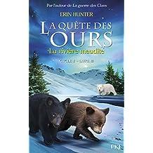3. La quête des ours cycle II : La Rivière maudite