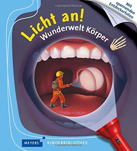 Meyers kleine Kinderbibliothek - Licht an!: Wunderwelt Korper
