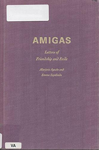 Amigas: Letters of Friendship and Exile (Louann Atkins Temple Women & Culture Series) por Marjorie Agosin