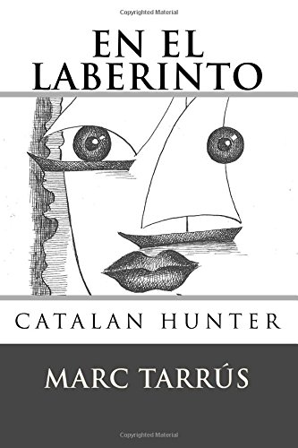 Portada del libro En el Laberinto (Catalan Hunter)