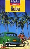 Polyglott ReiseBuch, Kuba - Wolfgang Rössig