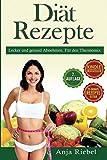 Diät Rezepte für den Thermomix. Lecker und gesund Abnehmen