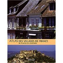 Atlas des villages de France : De places en clochers
