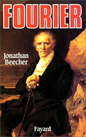 Fourier : Le visionnaire et son monde