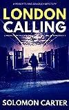 London Calling: London Calling Private Investigator Crime Thriller Series Book 2