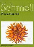 Schmeil Biologisches Unterrichtswerk, Pflanzenkunde