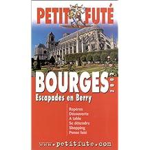 Bourges 2003 : Escapade en Berry