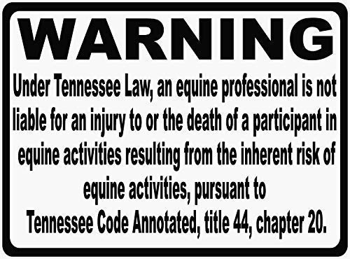 Tomlinsony Blechschild Metal Tin Sign Aluminum Tennessee Equine Liability Law Sign § 44 20 105 Metal Inform Patrons at Your Horse Riding Facility of Your Company's Rules 8 X 12 Inch -