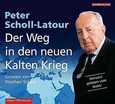 Der Weg in den neuen Kalten Krieg: 4 CDs