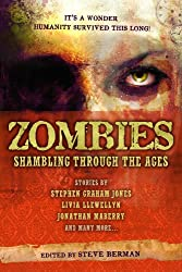 Zombies: Shambling Through the Ages (English Edition)