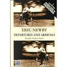 Departures and Arrivals: Complete & Unabridged
