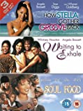 Soul Food/Waiting to Exhale/How Stella Got Her Groove Back