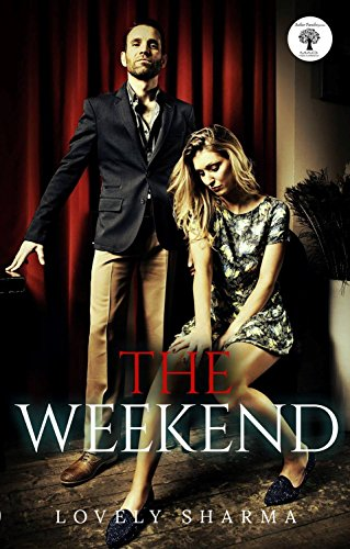 The Weekend by [Sharma, Lovely ]