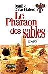 Le pharaon des sables par Calvo-Platero