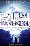Lila Floh in Lavendel: Das Rätsel eines stummen Kindes: Cassiopeiapres Roman/ Edition Bärenklau